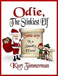 Odie, the Stinkiest Elf (English Edition)