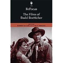 ReFocus: The Films of Budd Boetticher (ReFocus: The American Director Series)