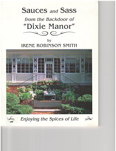 Sauces and Sass from the Backdoor of Dixie Manor Dixie-sauce