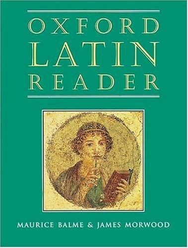 Oxford Latin Reader (Oxford Latin Course) by Maurice Balme (1997-07-03)