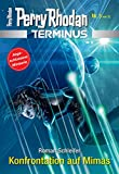 Terminus 3: Konfrontation auf Mimas (Perry Rhodan - Terminus) (German Edition)