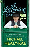 A Listening Ear: Stories from the Heart of Rural Ireland (English Edition)