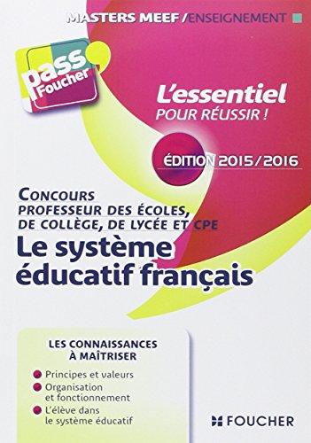 Pass'Foucher - Le système éducatif Français Edition 2015-2016