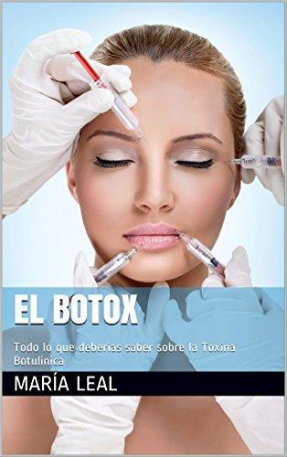 El Botox: Todo lo que deberías saber sobre la toxina botulínica (Mundo Estética nº 2)