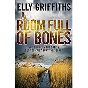 A Room Full of Bones: The Dr Ruth Galloway Mysteries 4 (Ruth Galloway Series)