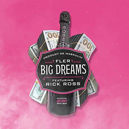 Big Dreams [Explicit]