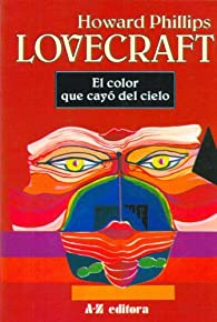 El Color Que Cayo del Cielo par H. P. Lovecraft