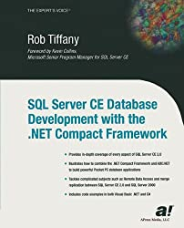 SQL Server CE Database Development with the .NET Compact Framework (Expert's Voice)