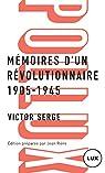 Mémoires d'un révolutionnaire: 1905-1945 par Serge