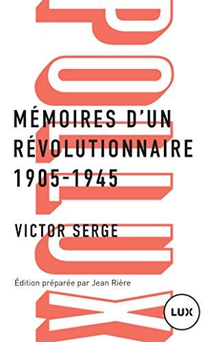 Mmoires d'un rvolutionnaire: 1905-1945