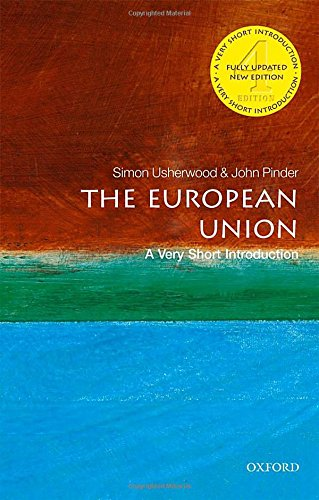 The European Union. A very short introduction. Per le Scuole superiori (Very Short Introductions)