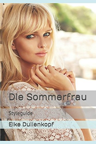 farbkarte sommertyp Die Sommerfrau: Styleguide