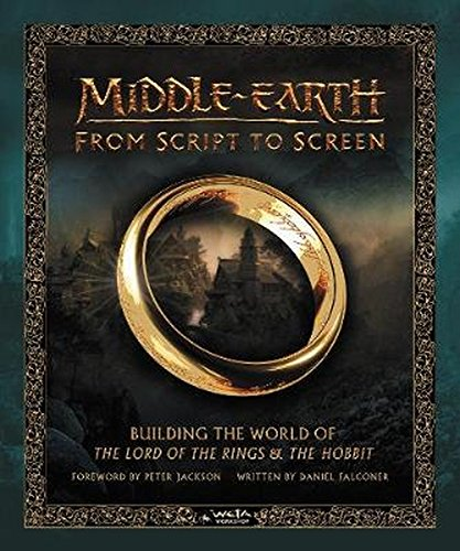 Middle-earth from Script to Screen: Building the World of The Lord of the Rings and The Hobbit (Legolas Und Gimli Kostüm)