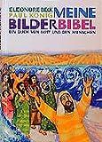Meine Bilderbibel: Das grosse Buch von Gott und den Menschen