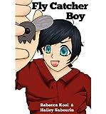 [Fly Catcher Boy [ FLY CATCHER BOY ] - Best Reviews Guide