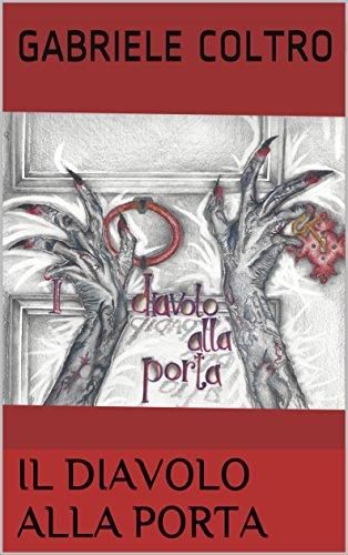 Il diavolo alla porta (Italian Edition)