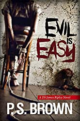 Evil is Easy (DS James Ripley crime thriller series Book 2) (English Edition)