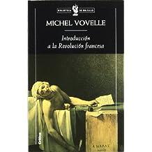 Introducción a la historia de la revolución francesa (Biblioteca de Bolsillo)