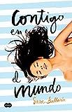 Contigo en el mundo (Spanish Edition)