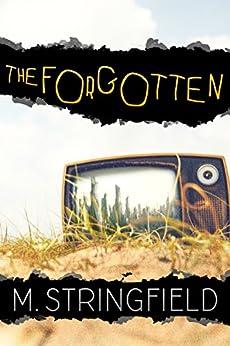 The Forgotten (English Edition) di [Stringfield, M.]