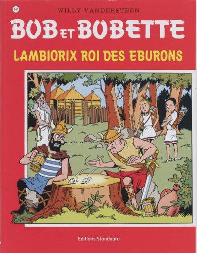 Lambiorix roi des Eburons par Willy Vandersteen