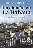 Un alemán en La Habana - Ein Deutscher in Havanna