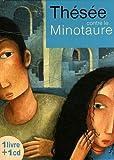 Thésée contre le Minotaure | Brisac, Nathalie (adaptation)