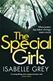 The Special Girls: An addictive thriller that will keep you guessing until the last page