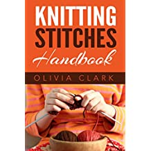Knitting Stitches Handbook (Learn How to Knit) (English Edition)