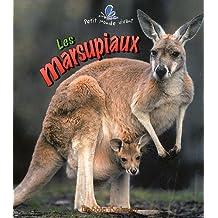 Les Marsupiaux (Petit Monde Vivant)