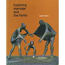 Exploring Marriage and the Family