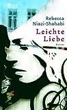 Leichte Liebe - Rebecca Niazi-Shahabi