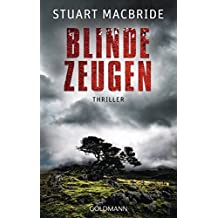 Blinde Zeugen: Thriller (Detective Sergeant Logan McRae, Band 5)