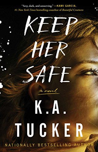 Keep Her Safe por K. A. Tucker