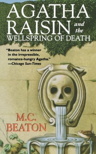 Agatha Raisin and the Wellspring of Death (Agatha Raisin Mysteries) by M. C. Beaton (1999-03-15)