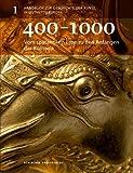 Vom spätantiken Erbe zu den Anfängen der Romanik: 400-1000 (Handbuch zur Geschichte der Kunst in Ostmitteleuropa, Band 1)