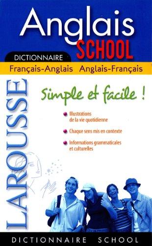 Dictionnaire Anglais School : Français-anglais / anglais-français