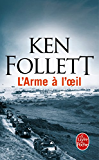 L'Arme à l'oeil (Policier / Thriller t. 590) (French Edition)