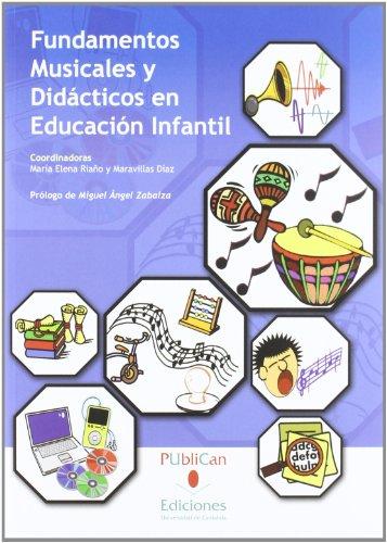Fundamentos musicales y didácticos en Educación Infantil (2ª edición) (Analectas)