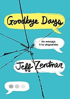 Goodbye Days: Un mensaje. Tres despedidas.