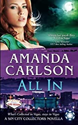 All In: A Sin City Collectors Novella (Volume 5) by Amanda Carlson (2014-11-12)