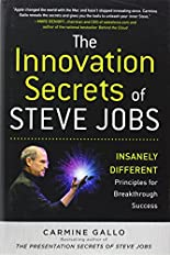 The Innovation Secrets of Steve Jobs: Insanely Different Principles for Breakthrough Success: Insanely Different Principles for Breakthrough Success hier kaufen
