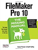 FileMaker Pro 10: The Missing Manual (Missing Manuals)