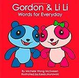 Gordon & Li Li Words for Everyday (Mandarin for kids) by Michele Wong McSween (2009-01-26)