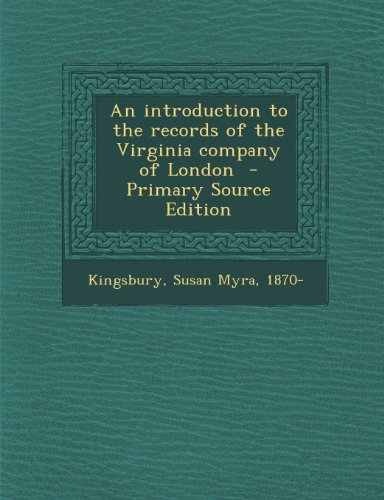 Introduction to the Records of the Virginia Company of London