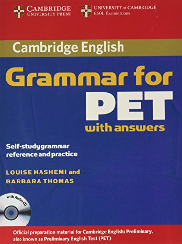 Cambridge Grammar for PET Book with Answers and Audio CD: Self-Study Grammar Reference and Practice