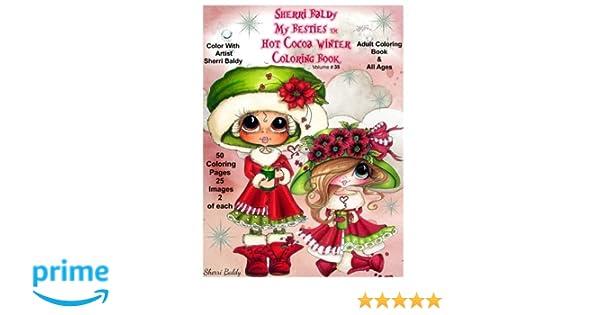 Sherri Baldy My Besties Hot Cocoa Christmas Coloring Book Amazon