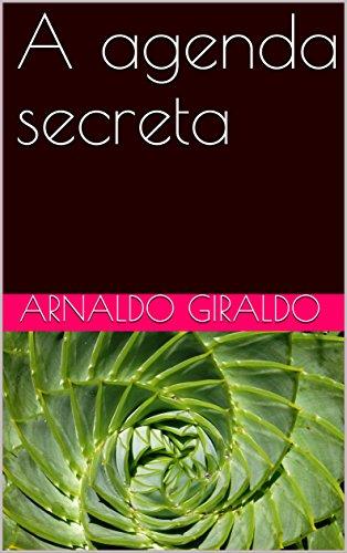 A agenda secreta (Portuguese Edition) eBook: Arnaldo Giraldo ...