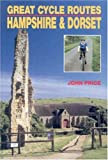 Great Cycle Routes: Hampshire and Dorset v. 2