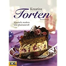 Kreative Torten: Klassisch, modern und fantasievoll